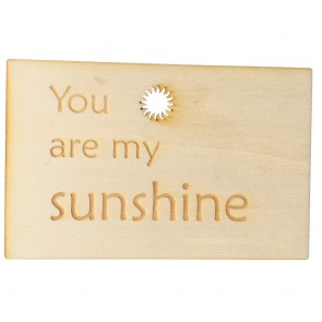 "Holzpostkarte ""You are my sunshine"""